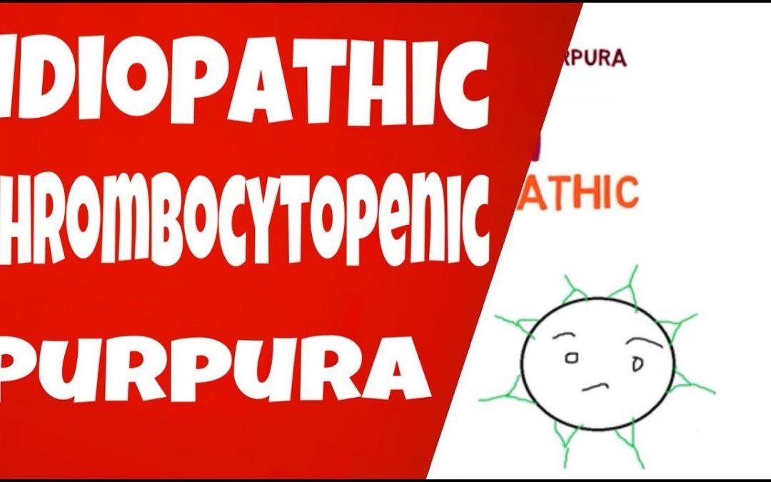 Mari mengenal lebih jauh: Immune Thrombocytopenic Purpura